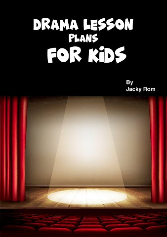 DRAMA LESSON PLANS FOR KIDS