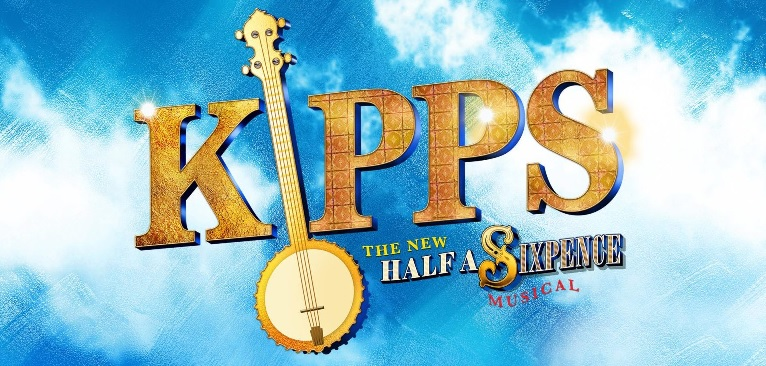 KIPPS – THE NEW HALF A SIXPENCE MUSICAL