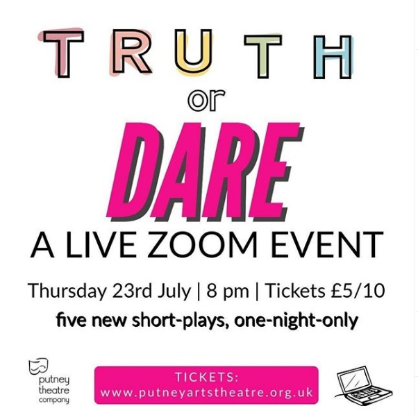 TRUTH or DARE - A LIVE ZOOM EVENT