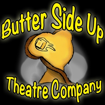 Butter Side Up Theatre Company